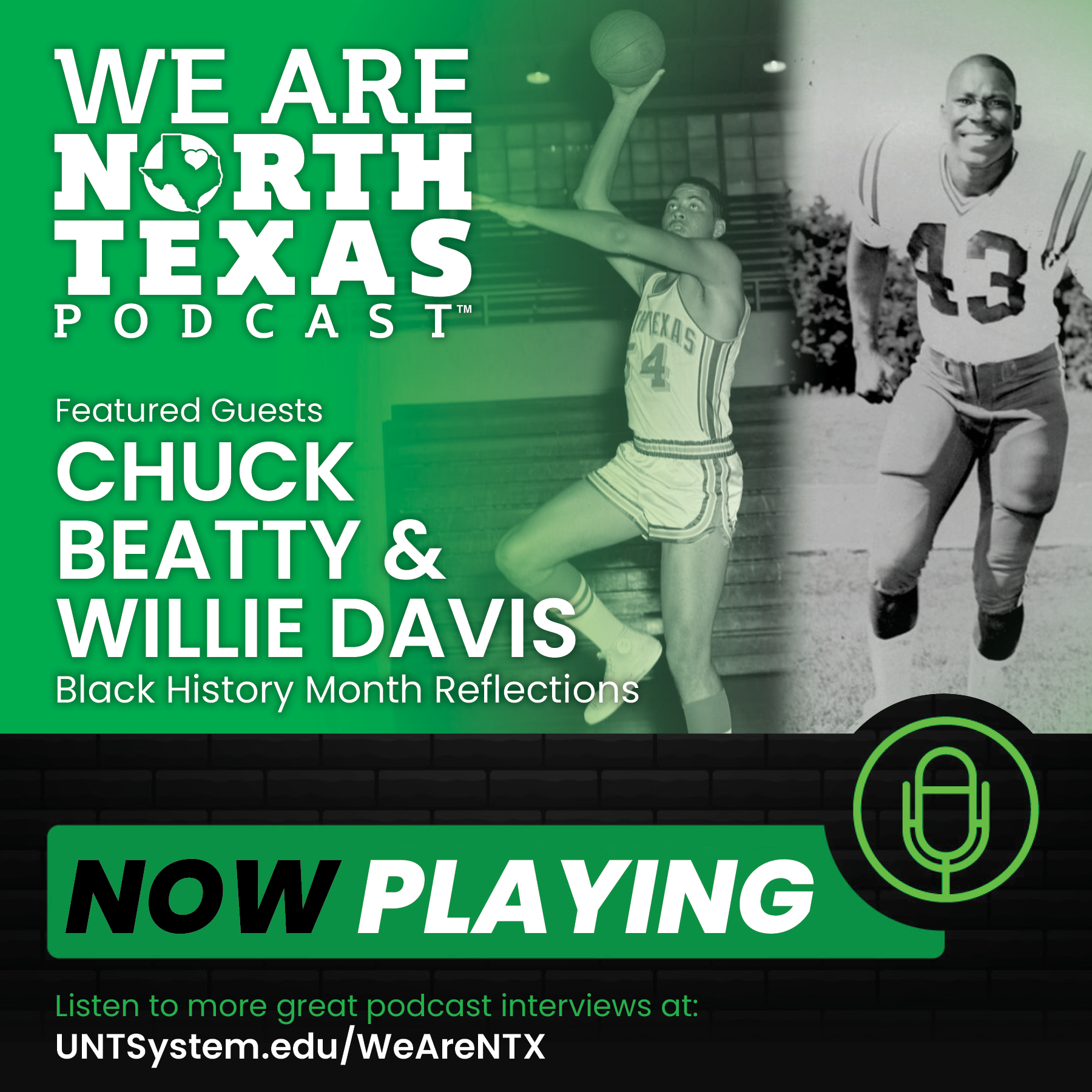 We Are North Texas Podcast with Chuck Beatty and WIllie Davis