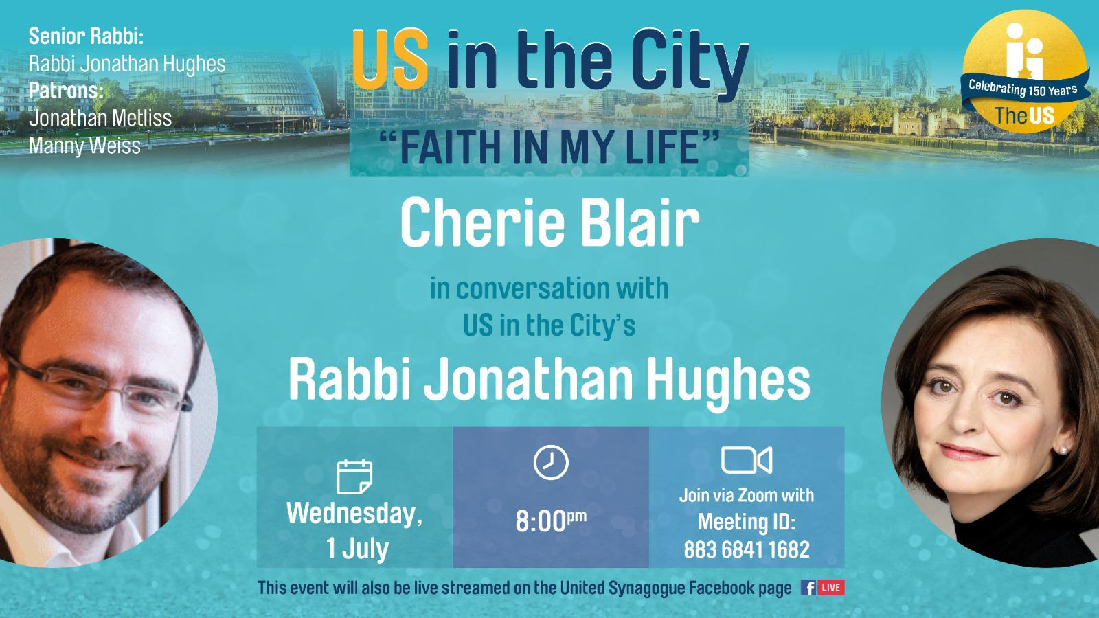 image of Cherie Blair in conversation with Rabbi Jonathan Hughes, Wednesday 1 July 8pm on the United Synagogue Facebook page