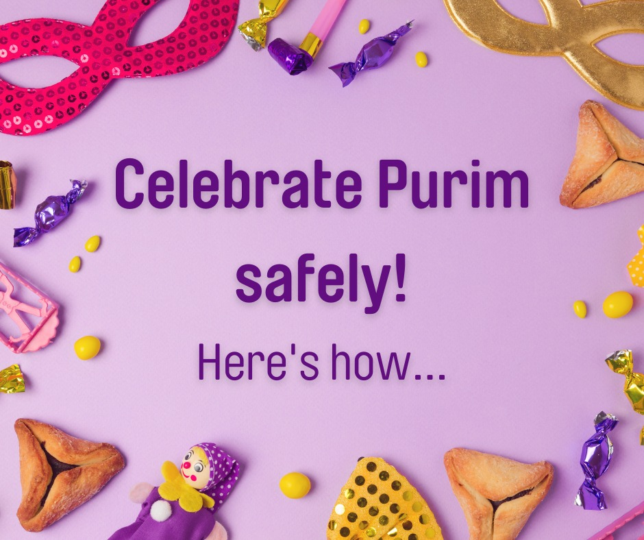 Celebrate Purim safely: here's how