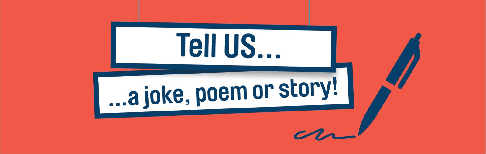 Tell US a joke, poem or story!