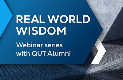 Abstract blue and grey background. Text overlay reads: Real World Wisdom webinar series with QUT Alumni