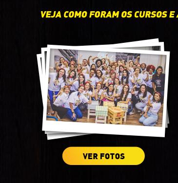 Veja as fotos do MULHERES À OBRA®.