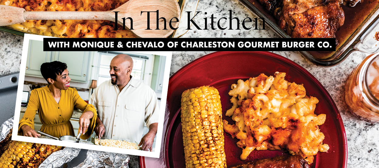 In the Kitchen with Monique & Chevalo Wilsondebriano of Charleston Gourmet Burger Company