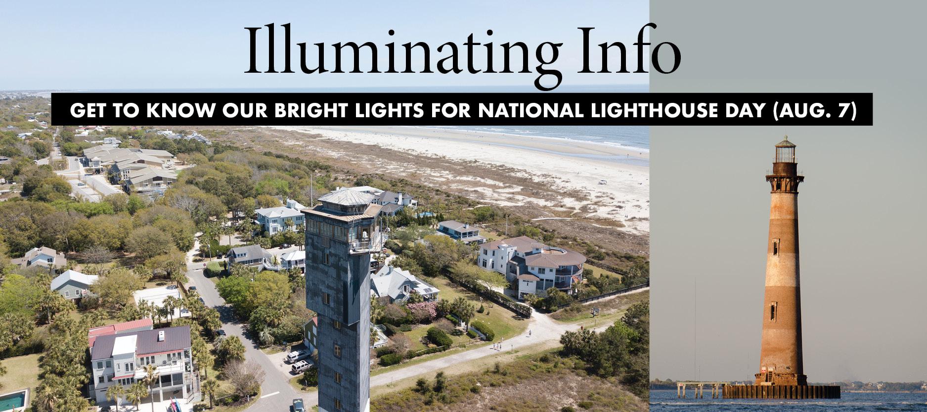 So Charleston: Lighthouse -National Lighthouse Day