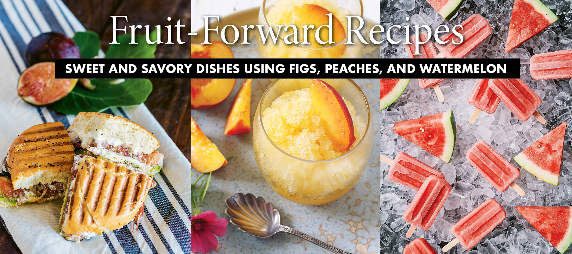In the Kitchen - Fruit Forward Recipes