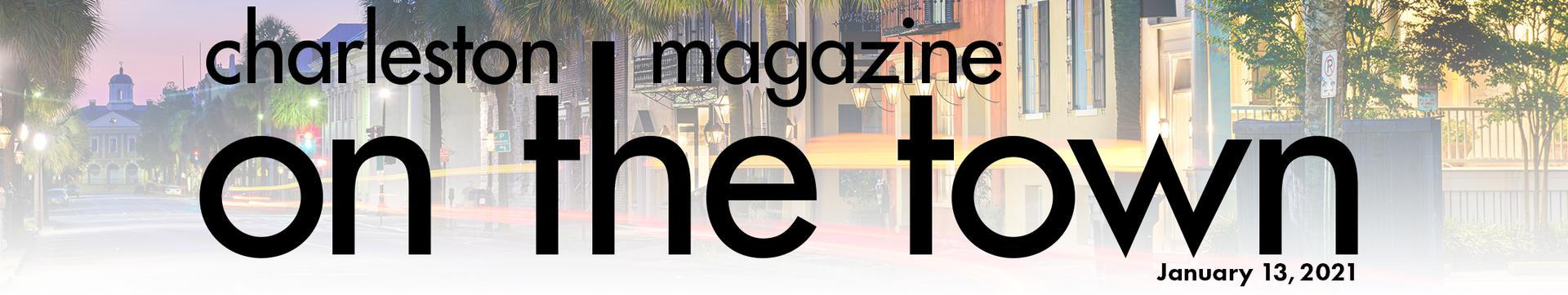Charleston magazine On the Town