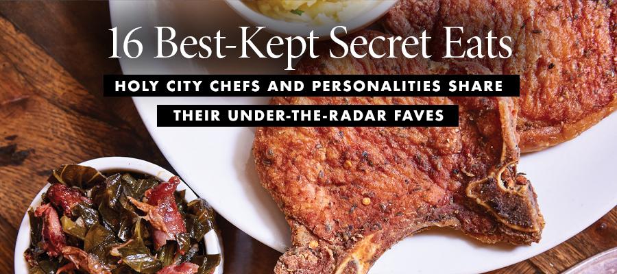 16 Secret Eats