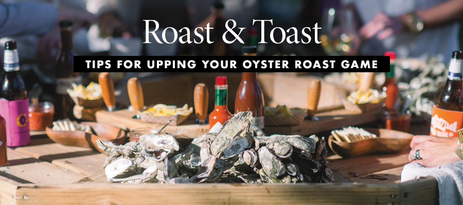 Oyster Roast party tips