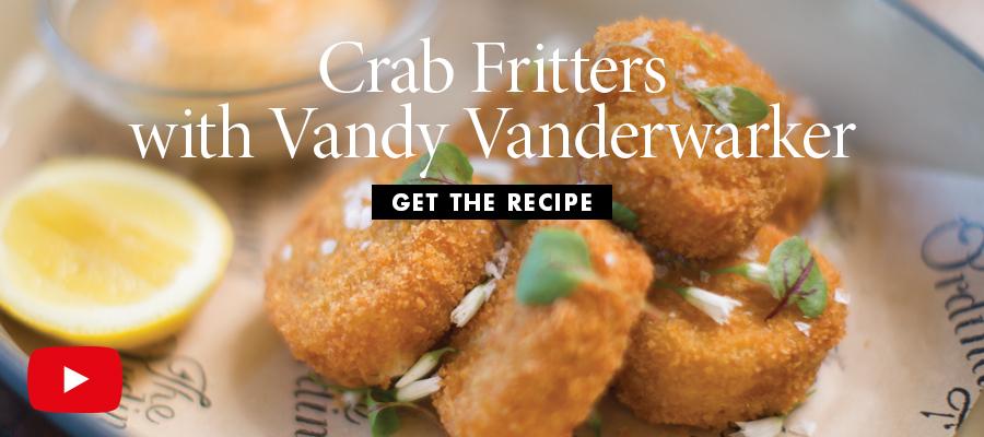 Crab Fritters with Vandy Vanderwarker