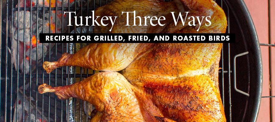 Turkey Three Ways
