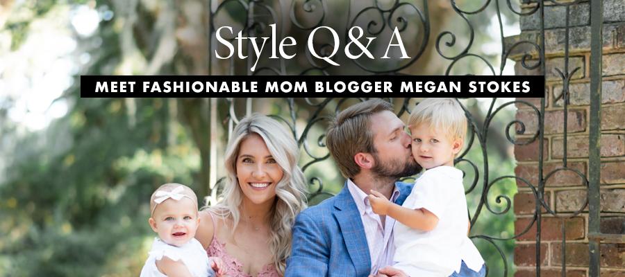 Style Q&A: Megan Stokes