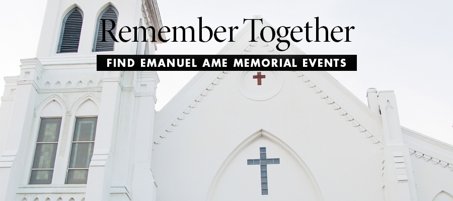 Remember Together - Find Emanuel AME Memorial Events