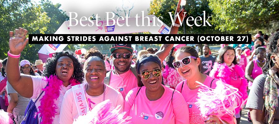 Best Bet: Making Strides Against Breast Cancer