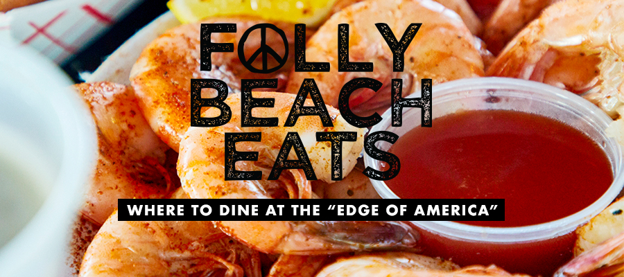 Feature- Folly Beach Eats