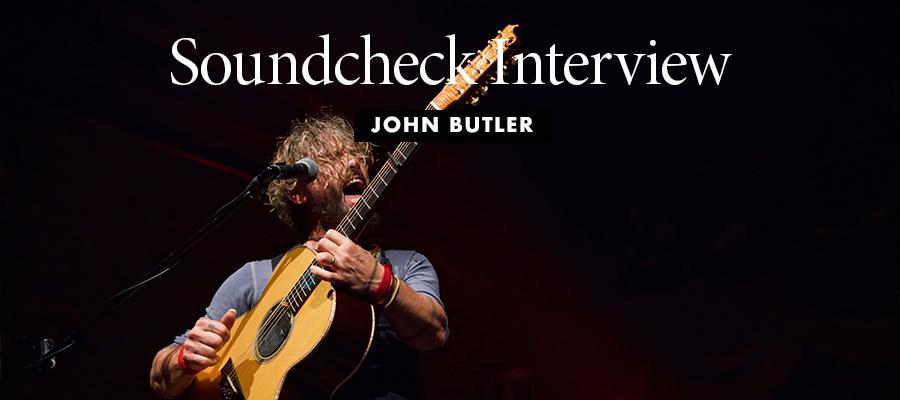 Soundcheck Interview: John Butler