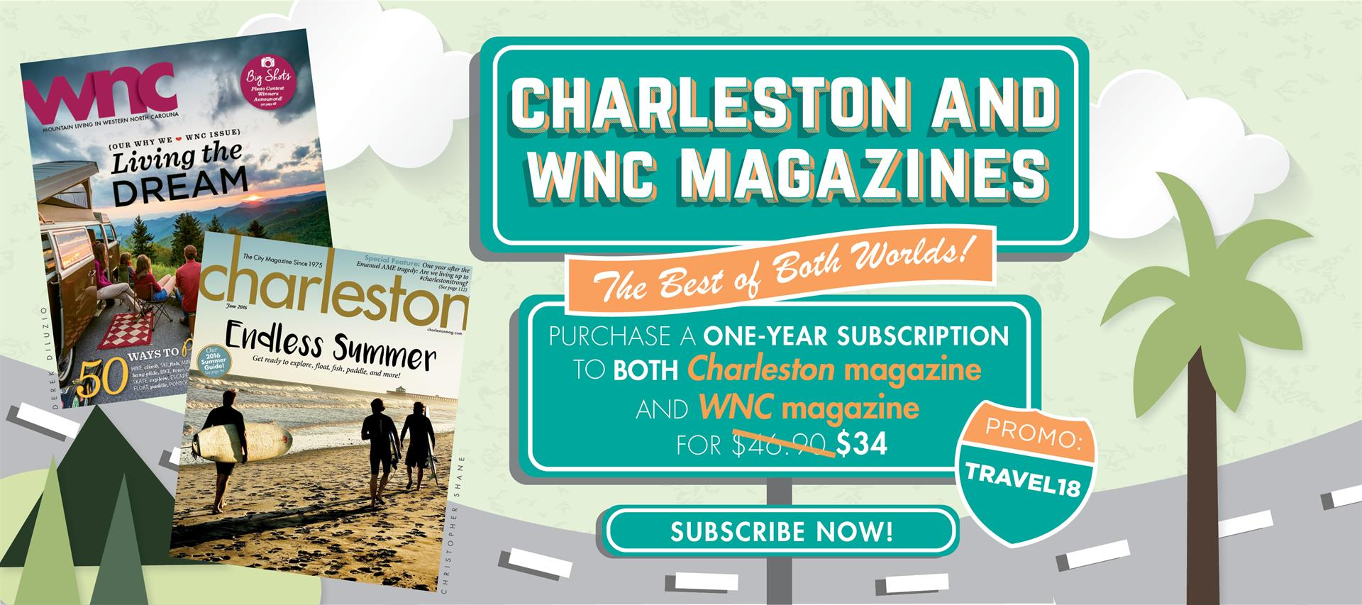 Subscribe to Charleston & WNC magazines