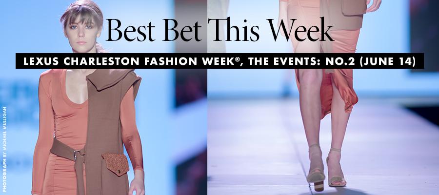 Best Bet- Charleston Fashion Week