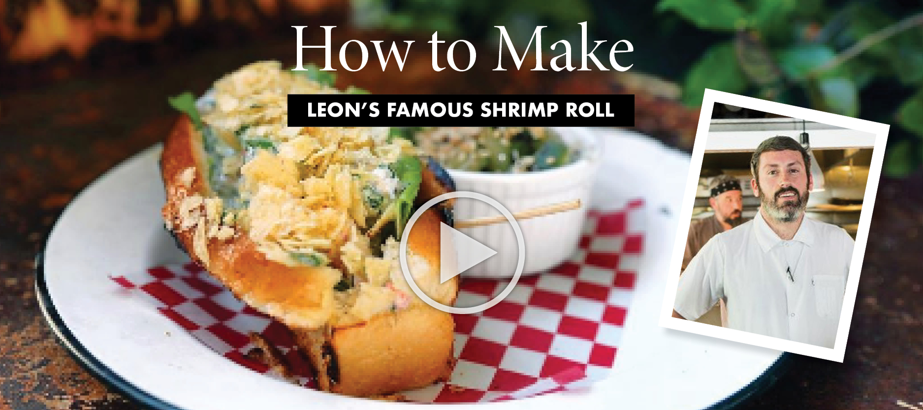 How to Make Leon's Famous Shrimp Roll