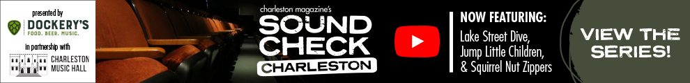 Charleston Magazine's Sound Check Charleston