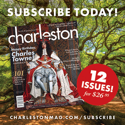 Subscribe to Charleston Magazine