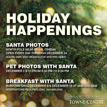 Holiday Happenings Mount Pleasant Towne Centre