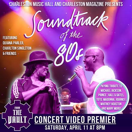 Charleston Magazine & Charleston Music Hall present Soundtrack of the 80s