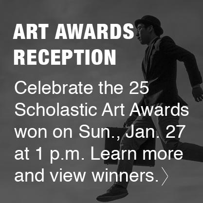 Scholastic Art Awards Reception