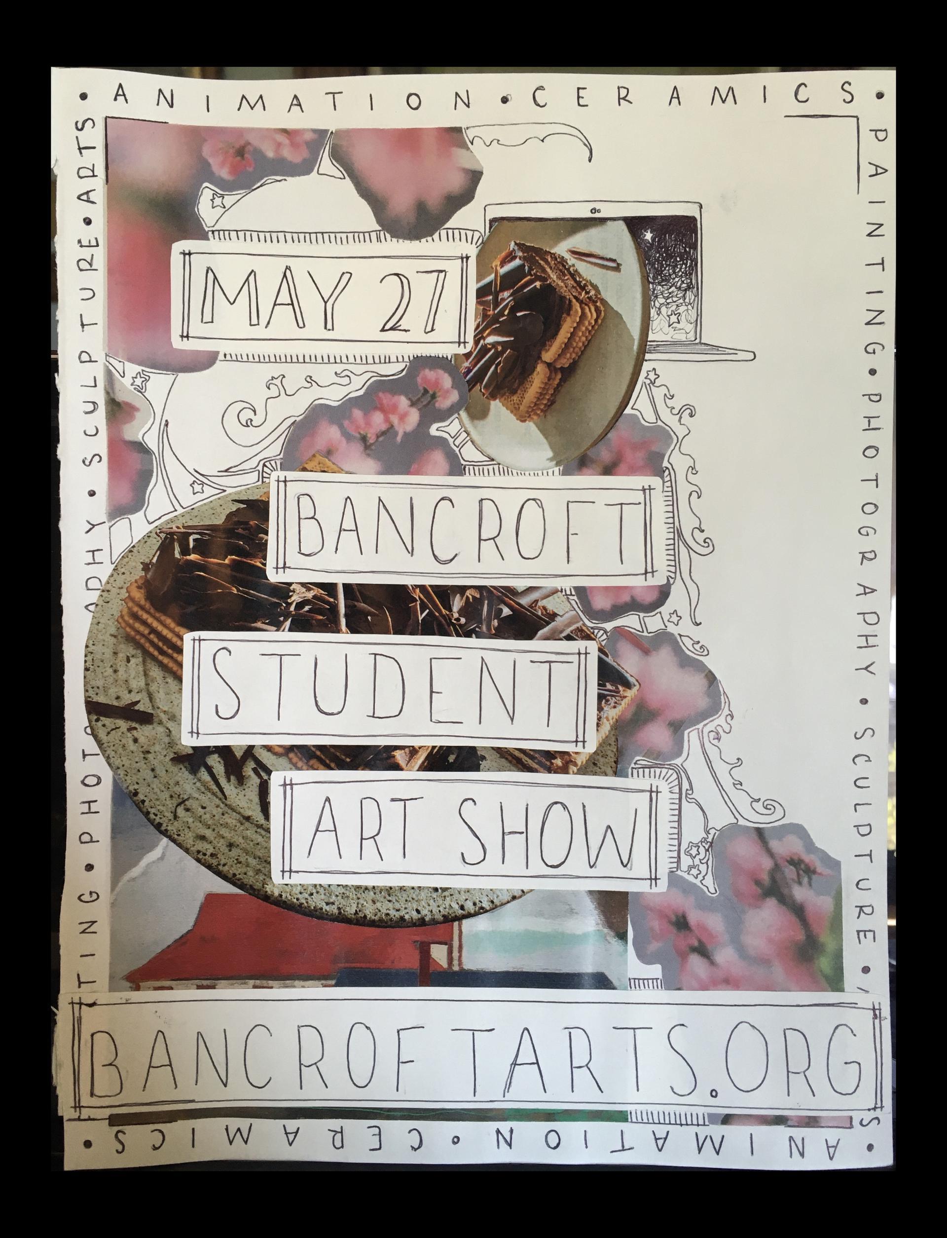 Bancroft Student Visual Art Show