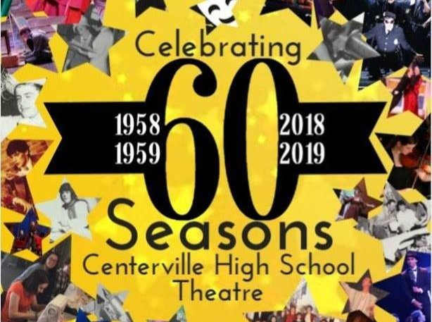 Image with text that reads Celebrating 60 Seasons Centerville High School Theatre