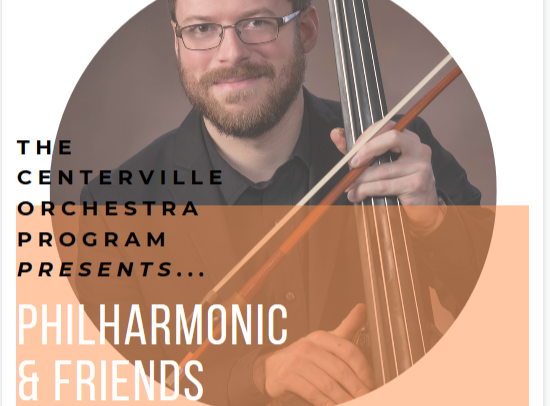 Image that reads Centerville Orchestra Program Presents Philharmonic and Friends