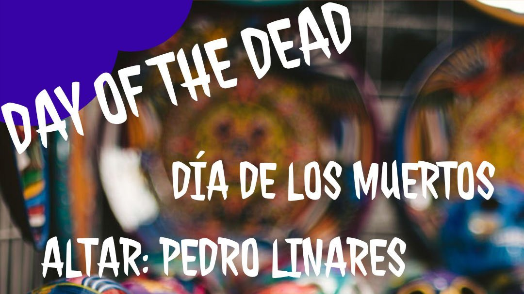 Image that reads Day of the Dead