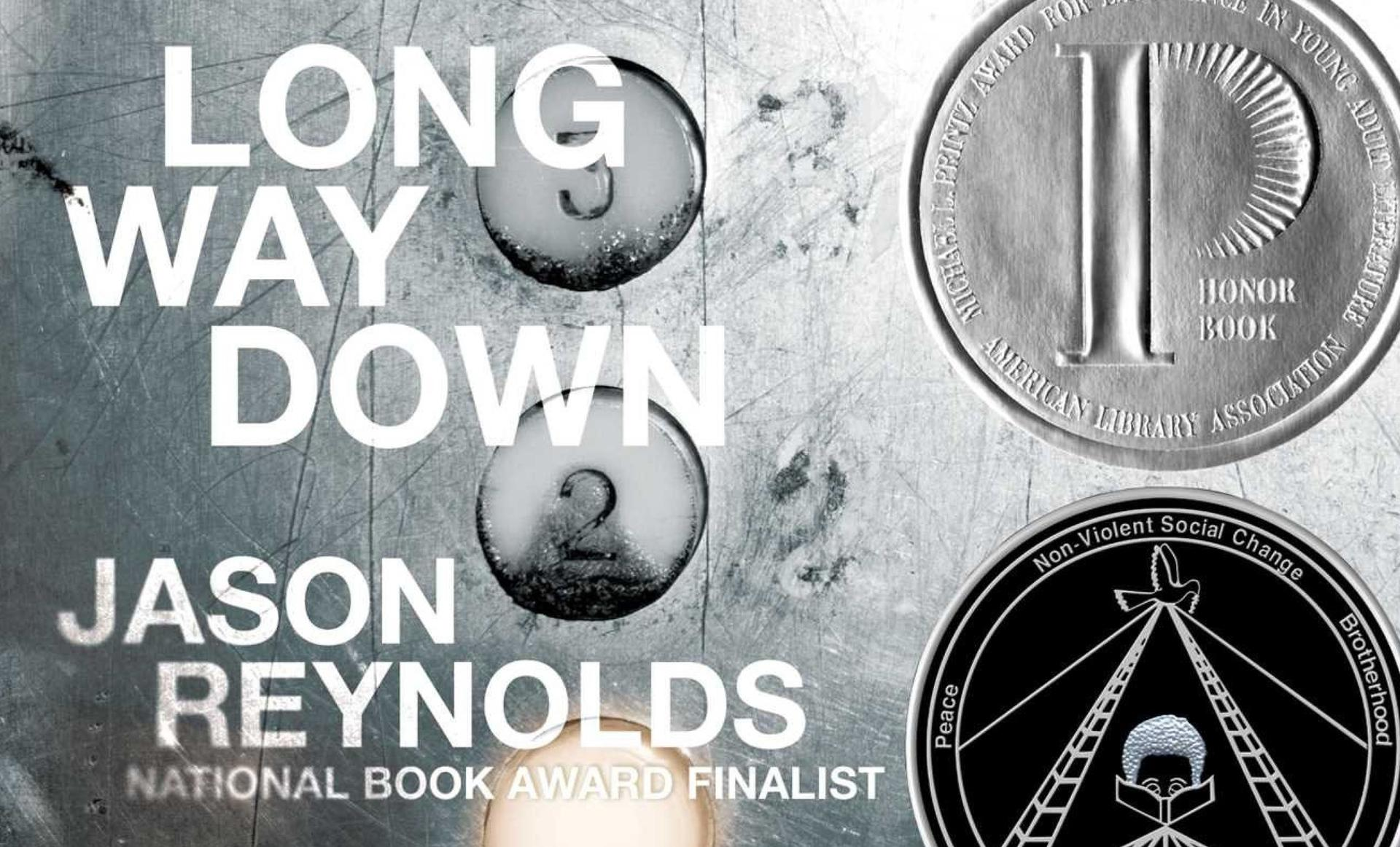 Image with text that reads Long Way Down Jason Reynolds