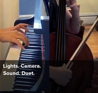 Lights. Camera. Sound. Duet.