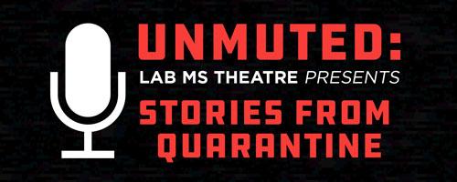 MS Theatre: Stories from Quarantine