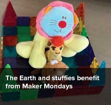 The Earth and stuffies benefit from Maker Mondays