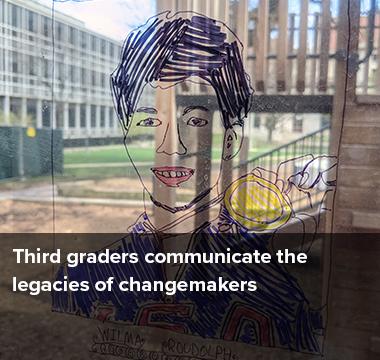 Third graders communicate the legacies of changemakers