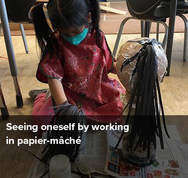 Seeing oneself by working in papier-mache