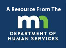 A Resource From The MN Dept of Human Services
