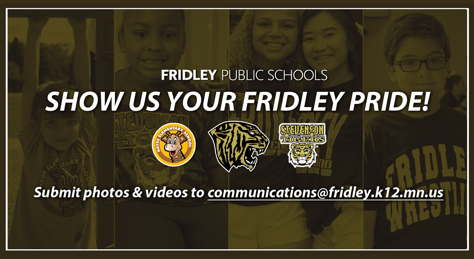 Show us your Fridley Pride!
