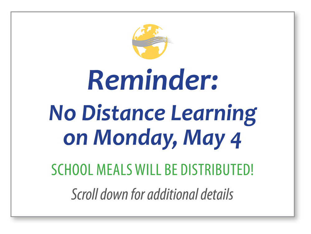 No Distance Learning on Monday, May 4