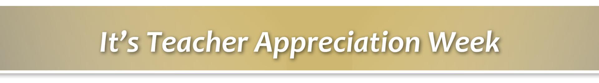 Fridley Teacher Appreciation Week