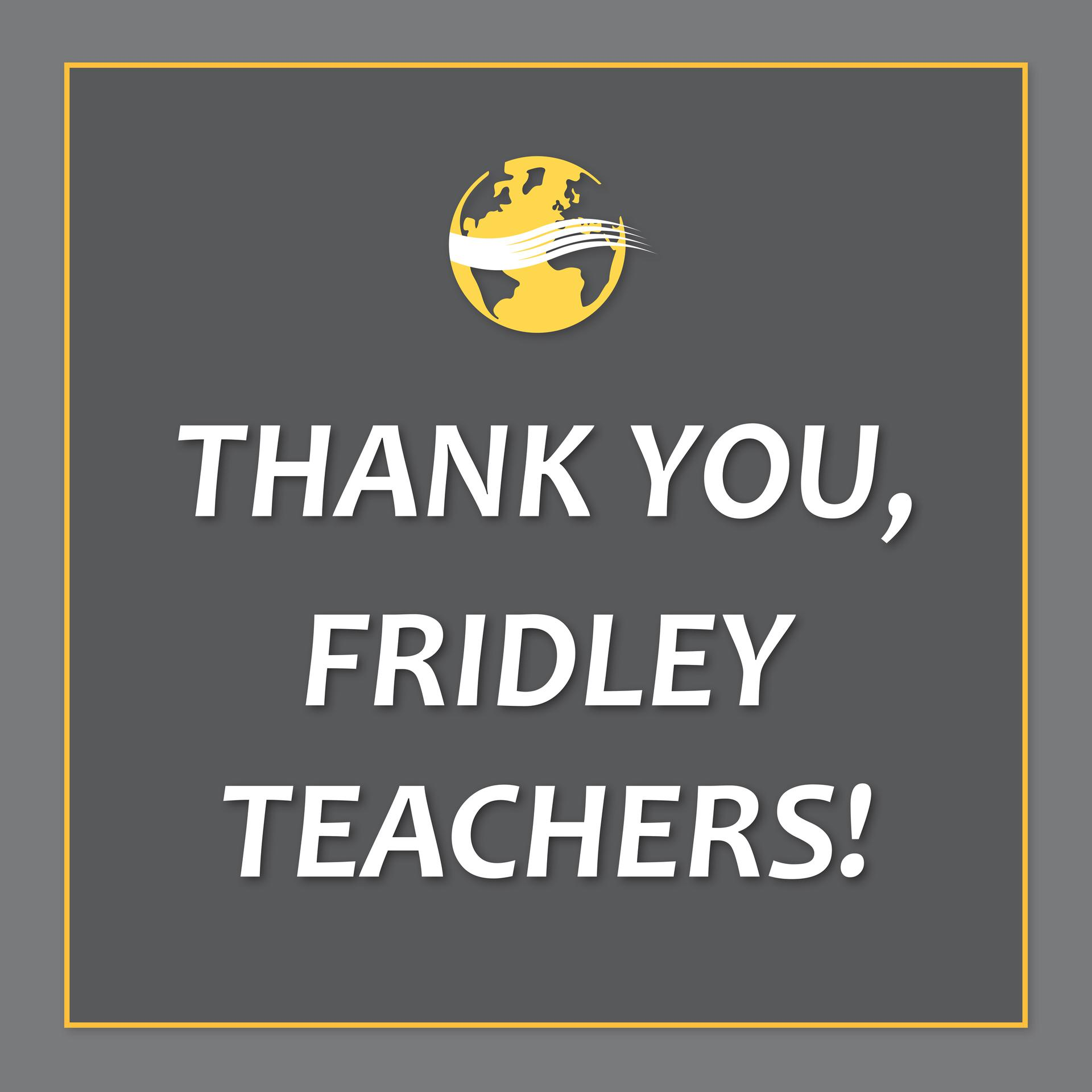 Thank you, Fridley Teachers!