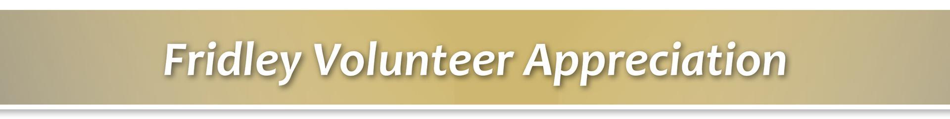 Fridley Volunteer Appreciation