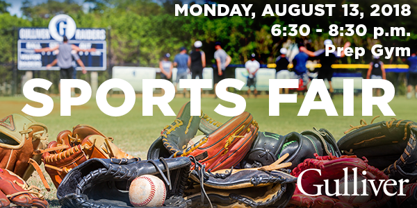 Sports Fair: Monday, August 13, 6:30–8:30 p.m., Prep Gym