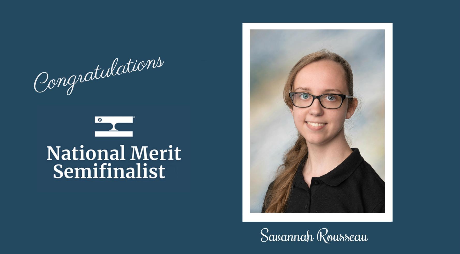 Savannah Rousseau, National Merit Semifinalist