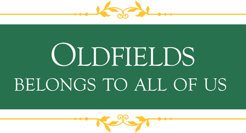 Oldfields Belongs to All of Us