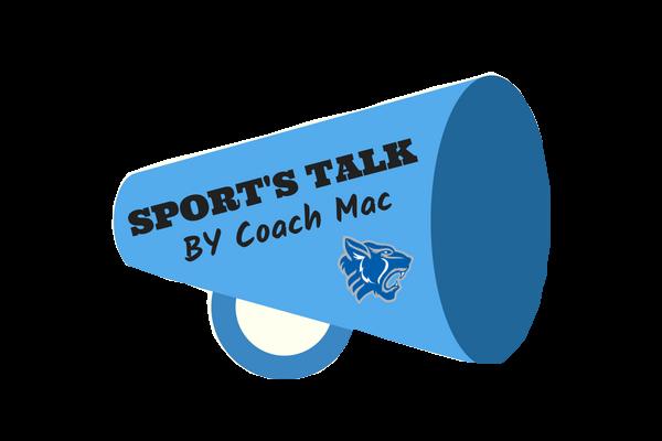 Coach Mac's Sports Talk