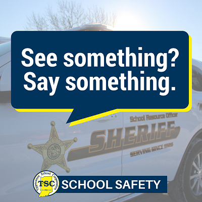 "Image that says, ""See something? Say Something?"" with a Tippecanoe County Sheriff's Department cruiser in the background."