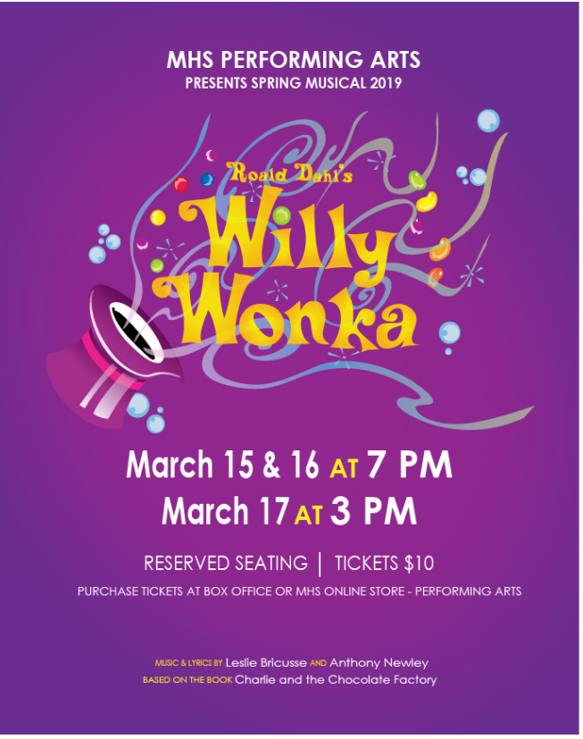 Flyer for McCutcheon Performing Arts production of Wlly Wonka on March 15 and 16 at 7 PM and March 17 at 3 PM