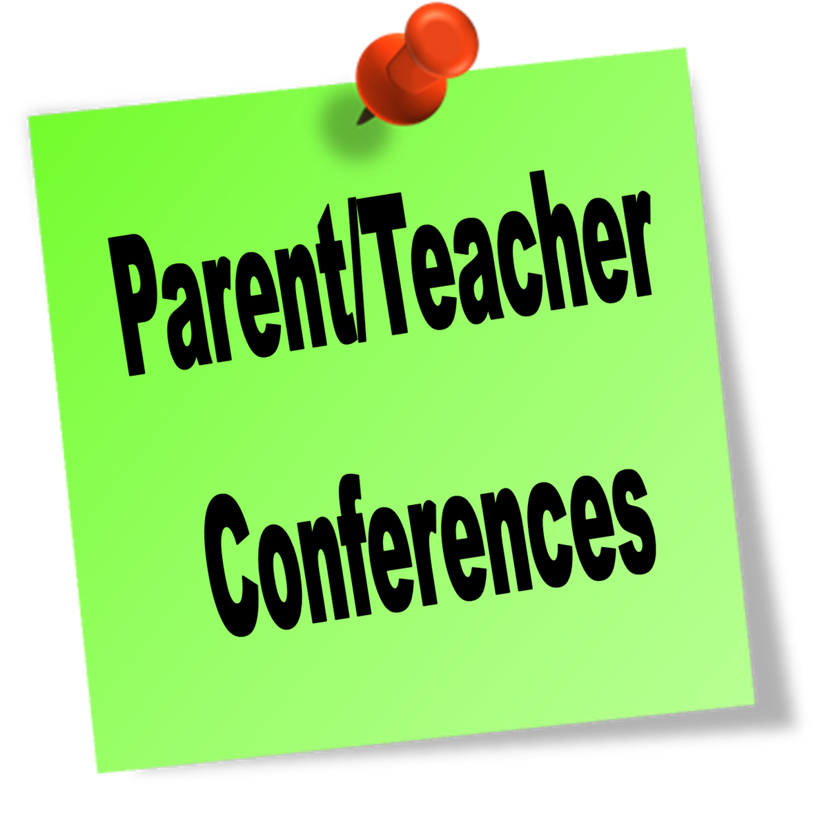 Post it note graphic in lime green with Parent/Teacher Conferences written on it.